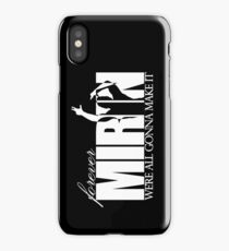 Forever Mirin (version 2 white) iPhone Case