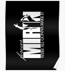 Forever Mirin (version 2 white) Poster