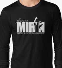 Forever Mirin (version 2 white) T-Shirt