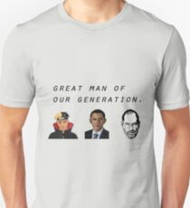 Great man of our generation Unisex T-Shirt