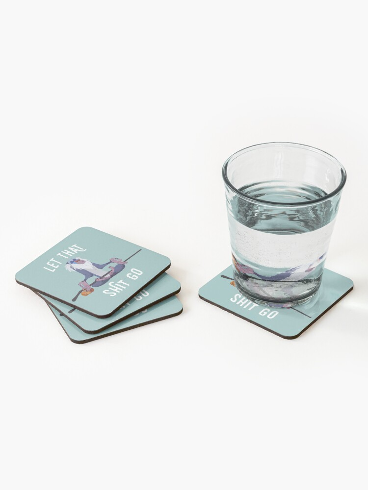 Alternate view of Let that shit go Coasters (Set of 4)