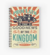 PROCLAIM THE GOOD NEWS OF THE KINGDOM Spiral Notebook