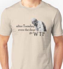 Tuesday WTF Unisex T-Shirt
