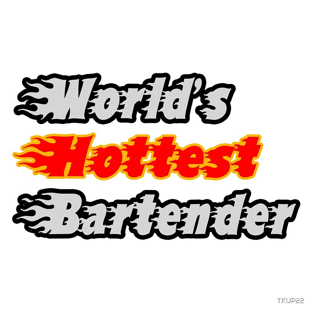 World's Hottest Bartender by TKUP22