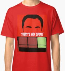 that's my spot  Classic T-Shirt