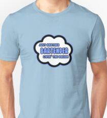 Just Another Bartender Livin' The Dream Unisex T-Shirt