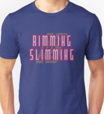 Rimming is slimming T-Shirt