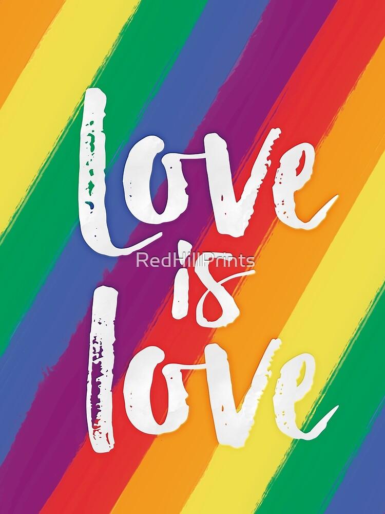El amor es amor - orgullo de la bandera del arco iris de RedHillPrints