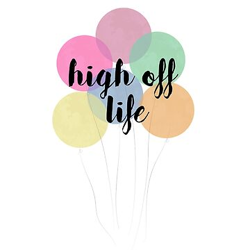 High off life by likejill
