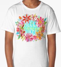 Hella Beautiful Vibes Long T-Shirt