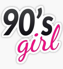 90's Girl Celebrate the Nineties! Sticker