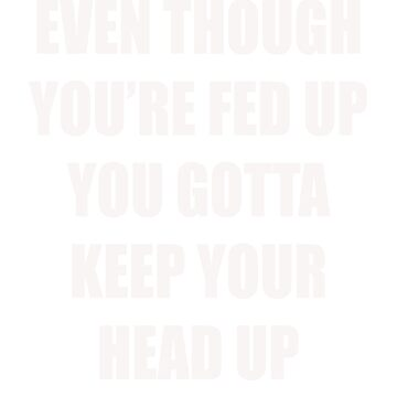 Keep Your Head Up by Mark5ky