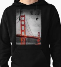 San Francisco, The Golden City, Pullover Hoodie
