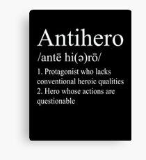 Anti hero Definition V2 Canvas Print