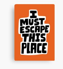 I must escape this place Canvas Print