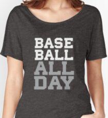 Baseball All Day - Ball Player - 2017 Baseball Stuff Women's Relaxed Fit T-Shirt