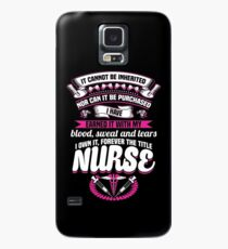 I Have Earned It Nurse Gifts - Nurse Quotes Gifts For Her or Him Case/Skin for Samsung Galaxy