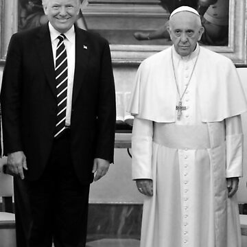 Pope and Trump bff by StrangerStore