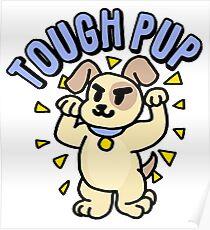 TOUGH PUP Poster