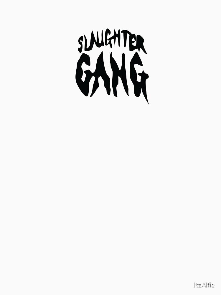 Slaughter gang