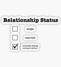 mentally dating Norman Reedus Sticker