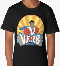VERB : THAT WHAT'S HAPPENING Long T-Shirt