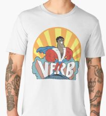VERB : THAT WHAT'S HAPPENING Men's Premium T-Shirt