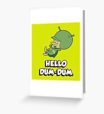 HELLO DUM DUM : GAZOO Greeting Card