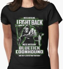 Bluetick Coonhound Don't mess with my Dog funny gift t-shirts Womens Fitted T-Shirt