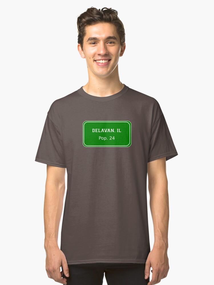Delavan, IL  Classic T-Shirt Front