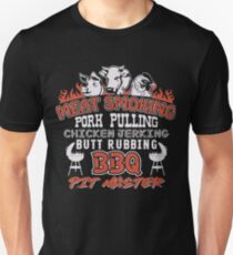 Meat Smoking Pork Pulling Chicken Jerking Butt Rubbing BBQ Pit Master Tee Unisex T-Shirt
