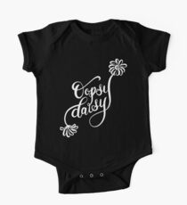 Oopsy Daisy White Text Hand Lettered Design One Piece - Short Sleeve