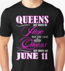 Queens Are Born On June 11 Unisex T-Shirt