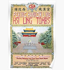 PEKING HANKOW LINE HSI LING TOMBS Poster