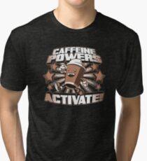 Caffeine Powers Tri-blend T-Shirt