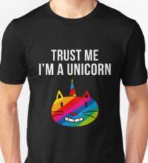 Trust Me I'm A Unicorn Unisex T-Shirt
