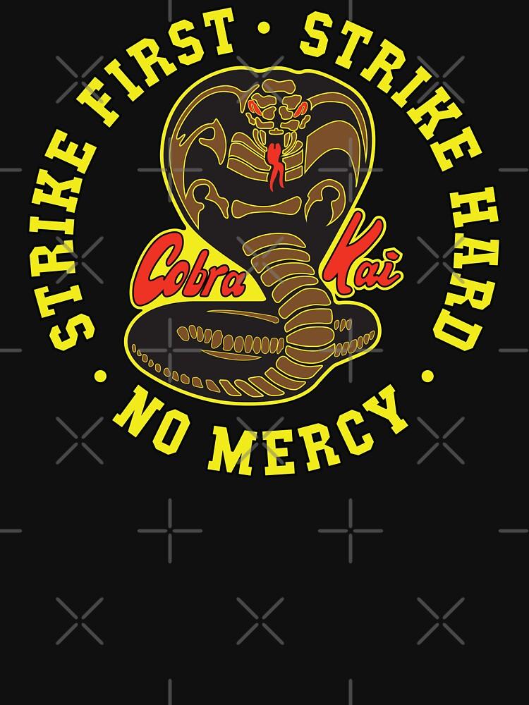 Cobra kai - Schlag zuerst - Schlag schwer - keine Gnade - HD gelbe helle Variante von Purakushi