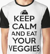 Keep calm and eat your veggies Graphic T-Shirt