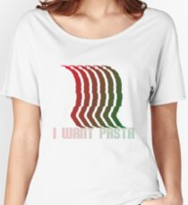 I Want Pasta 001 Women's Relaxed Fit T-Shirt