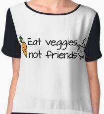 Eat veggies not friends Women's Chiffon Top