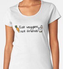 Eat veggies not friends Women's Premium T-Shirt