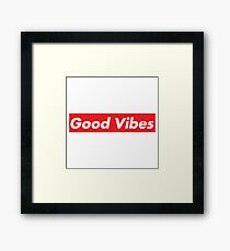 Good Vibes Supreme Framed Print