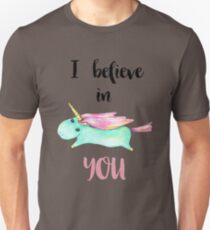 Unicorn Quote - I Believe in you Unisex T-Shirt