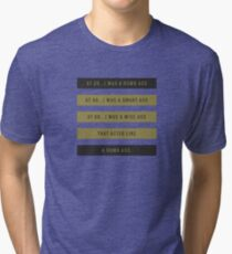 Progression of life from dumb ass to wise ass Tri-blend T-Shirt