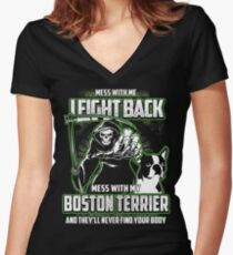 Boston Terrier Don't mess with my Dog funny gift t-shirts Women's Fitted V-Neck T-Shirt