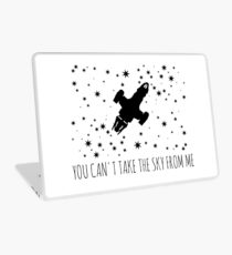 You can't take the sky from me  Laptop Skin