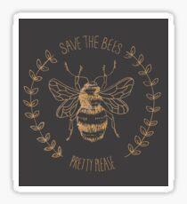 save the bees! (pretty please) Sticker