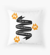 """The Foxhole Court – """"What We Deserved"""" Throw Pillow"""