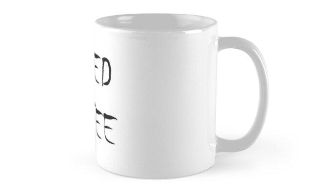 I Need Coffee - Coffee Mug  by starcloudsky