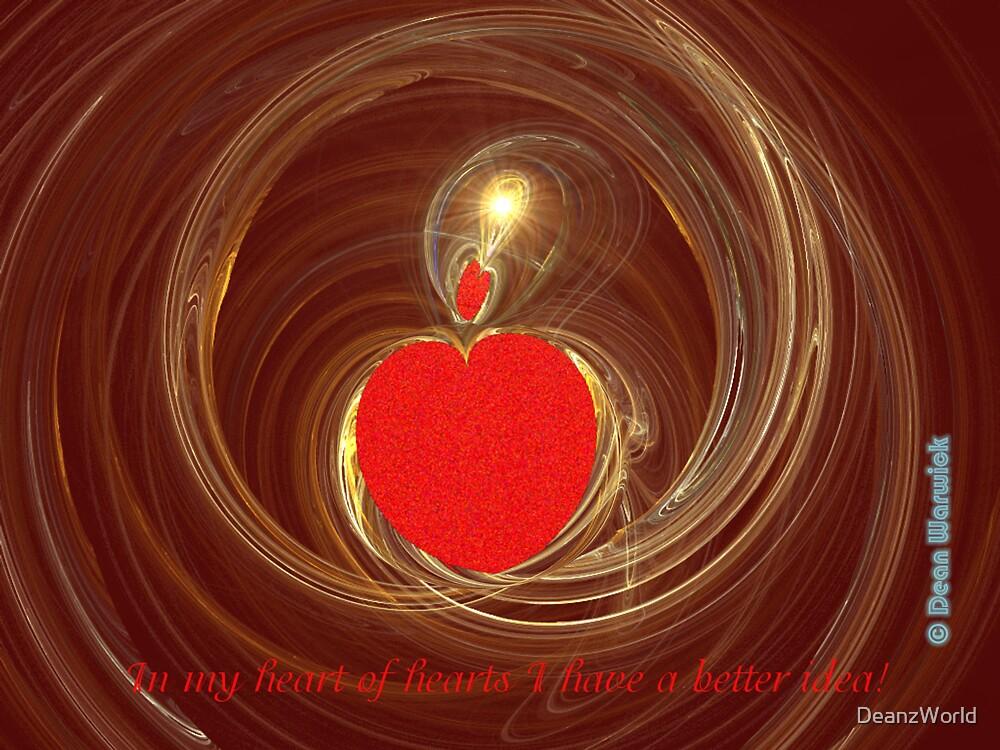 In my heart of hearts.... by Dean Warwick